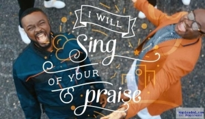 Aaron T Aaron - I Will Sing Of Your Praise ft. Mike Abdul